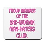Man-Haters Mousepad