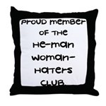 Woman-Haters Throw Pillow