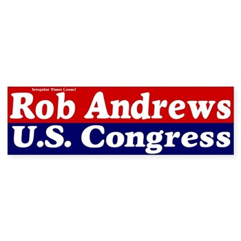 Rob Andrews for Congress (New Jersey campaign bumper sticker)