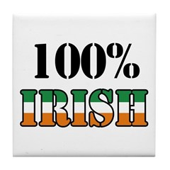 100 Percent Irish T-Shirts Tile Coaster