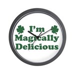 I'm Magically Delicious Wall Clock