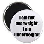 I am not overweight... Magnet