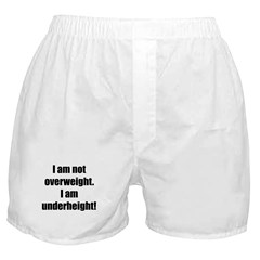 I am not overweight... Boxer Shorts