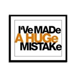 I've Made a Huge Mistake Framed Panel Print