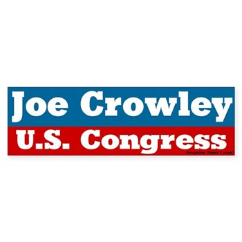 Joe Crowley for Congress (Patriotic Red White and Blue bumper sticker for Joe Crowley congressional re-election bid)