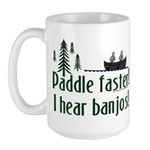Paddle faster, I hear banjos Large Mug