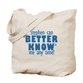 Stephen Can Better Know Me Tote Bag