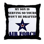 My Son is serving - USAF Throw Pillow