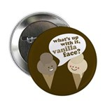 Vanilla Face Button