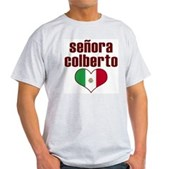 Senora Colberto Light T-Shirt