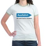 All roads lead to Ausfahrt Jr. Ringer T-Shirt
