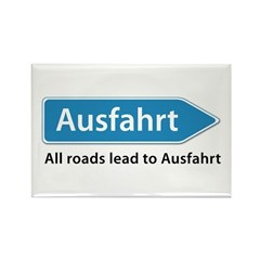 All roads lead to Ausfahrt Rectangle Magnet