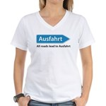 All roads lead to Ausfahrt Women's V-Neck T-Shirt