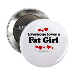 Everyone loves a Fat girl 2.25