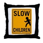 Slow Children Throw Pillow