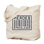 Heroes Priceless Support Our Troops Tote Bag