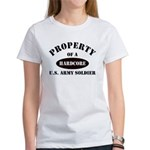 Property of a HARDCORE US Army Soldier Women's T-S