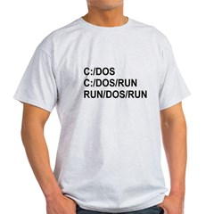 See DOS Run Light T-Shirt