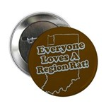 Everyone Loves A Region Rat Button
