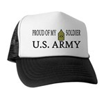 SGM - Proud of my soldier Trucker Hat