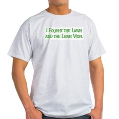 I Fought the Lawn Ash Grey T-Shirt