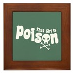 That Girl is Poison Framed Tile