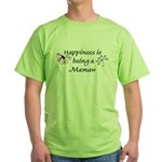 Happiness Is Mamaw Green T-Shirt