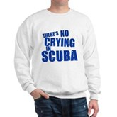 No Crying in Scuba Sweatshirt