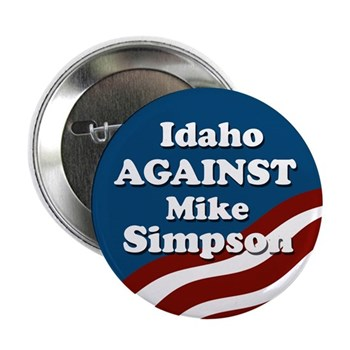 Idaho against Mike Simpson patriotic button in opposition to Rep. Simpson