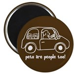 "Pets Are People Too 2.25"" Magnet (100 pack)"