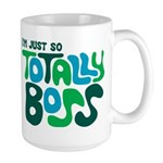 Totally Boss Large Mug