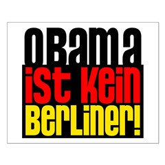 Obama Ist Kein Berliner! Small Poster