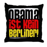 Obama Ist Kein Berliner! Throw Pillow