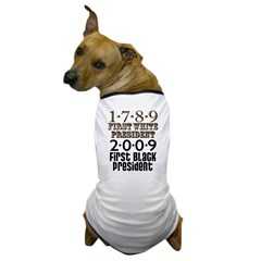 US Firsts: 1789-2009 Dog T-Shirt