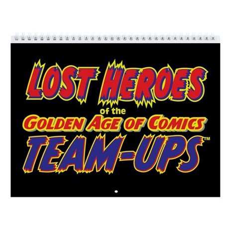 Lost Heroes Team-Ups 2011 12-Month Calendar