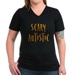 Scary Autistic Women's V-Neck Dark T-Shirt