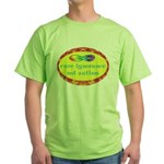Cure Ignorance Green T-Shirt