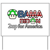 2up for America Yard Sign