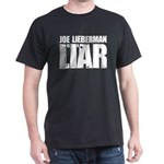 Joe Lieberman is a Liar Dark T-Shirt