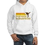 Black Belt in Keepin It Real Hooded Sweatshirt
