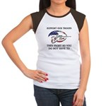SUPPORT OUR TROOPS THEY FIGHT Women's Cap Sleeve T