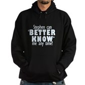 Stephen Can Better Know Me Hoodie (dark)