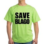 Save Illinois Governor Blagojevich, he's innocent! Green T-Shirt