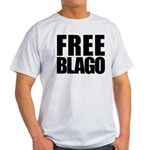 Free Illinois Governor Blagojevich, he's innocent! Light T-Shirt