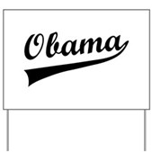 Obama Swish Yard Sign