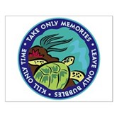Take Only Memories (turtle) Small Poster