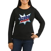 Scuba Take Me Away Women's Long Sleeve Dark T-Shir