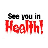 See You In Health! Mini Poster Print