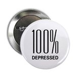 """100 Percent Depressed 2.25"""" Button (10 pack)"""