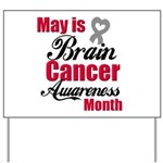 MayBrainCancerAwareness Yard Sign
